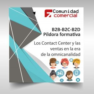 Píldora - Los Contact Center y las ventas en la era de la omnicanalidad