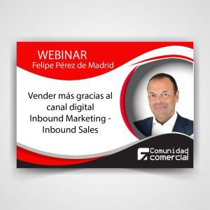 Webinar: Vender más gracias al canal digital. Inbound Marketing - Inbound Sales